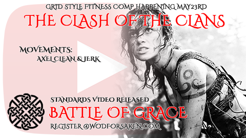 The Clash Of The Clans | Battle Of Grace WOD Standards And Demo